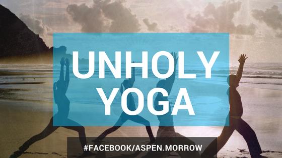 unholy yoga